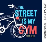 hand drawing bicycle and slogan ... | Shutterstock .eps vector #1319197169