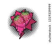 strawberry fruit with speech... | Shutterstock .eps vector #1319339999