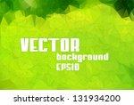 green vector polygon background | Shutterstock .eps vector #131934200