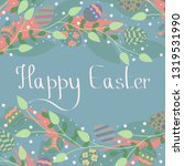 hand drawn colorful easter... | Shutterstock .eps vector #1319531990