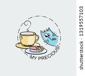 my precious. raster card with... | Shutterstock . vector #1319557103