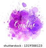 be creative hand lettering... | Shutterstock . vector #1319588123