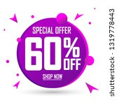 sale 60  off  special offer ... | Shutterstock .eps vector #1319778443