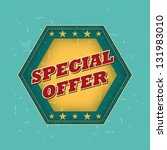 special offer   retro style... | Shutterstock . vector #131983010