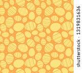 orange easter seamless pattern... | Shutterstock . vector #1319831636