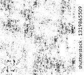 rough  scratch  splatter grunge ... | Shutterstock .eps vector #1319865509