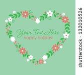 cute floral card design. vector ... | Shutterstock .eps vector #132010526