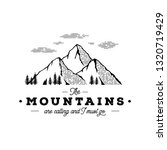 the mountain are calling and i... | Shutterstock .eps vector #1320719429