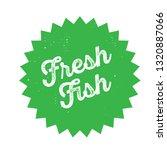 fresh fish stamp on white... | Shutterstock .eps vector #1320887066
