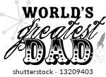 Fathers Day Worlds Greatest Da...