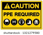 caution ppe required symbol... | Shutterstock .eps vector #1321279580