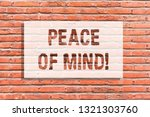 Text Sign Showing Peace Of Mind....