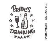 bride's drinking. hand...   Shutterstock .eps vector #1322202113