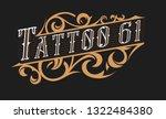 tattoo logo template. old... | Shutterstock .eps vector #1322484380