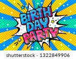 birthday party word bubble....   Shutterstock .eps vector #1322849906