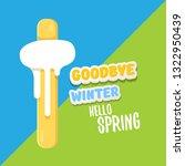 vector good bye winter hello... | Shutterstock .eps vector #1322950439