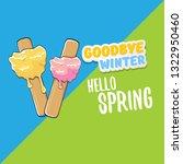 vector good bye winter hello... | Shutterstock .eps vector #1322950460