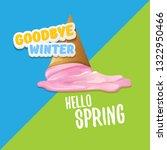 vector good bye winter hello... | Shutterstock .eps vector #1322950466