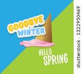 vector good bye winter hello... | Shutterstock .eps vector #1322950469