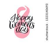 happy women's day. 8 march...   Shutterstock .eps vector #1323140693