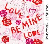 seamless pattern  be mine love  ...   Shutterstock .eps vector #132341906