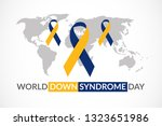 world down syndrome day on 21... | Shutterstock .eps vector #1323651986