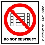 do not obstruct  prohibition... | Shutterstock . vector #1324090550