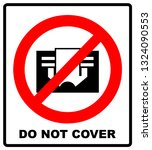 do not cover sign. prohibition... | Shutterstock . vector #1324090553