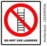 do not use ladder  no ladders ... | Shutterstock . vector #1324090556
