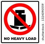 no heavy load  do not place... | Shutterstock . vector #1324090559