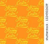 happy easter seamless pattern... | Shutterstock .eps vector #1324502639