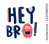 hand writing slogan vector.... | Shutterstock .eps vector #1324588910