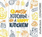 a messy kitchen is a happy... | Shutterstock .eps vector #1324645880