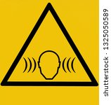 caution sign  high noise area.... | Shutterstock . vector #1325050589