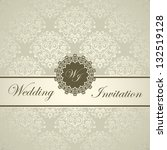 elegant royal wedding card ... | Shutterstock .eps vector #132519128