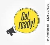 get ready megaphone announcement | Shutterstock .eps vector #1325267609