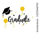 graduate quotes with graduation ... | Shutterstock .eps vector #1325346953