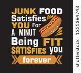 hotdog quote. junk food...   Shutterstock .eps vector #1325364743