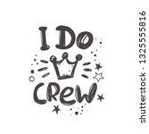 i do crew. hand lettering...   Shutterstock .eps vector #1325555816