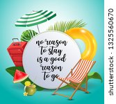 no reason to stay is a good... | Shutterstock .eps vector #1325560670