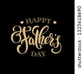 fathers day greeting card.... | Shutterstock .eps vector #1325618690