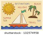 summer and sea themed collage... | Shutterstock .eps vector #132574958
