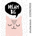 dream big   funny pink cat... | Shutterstock .eps vector #1325819033