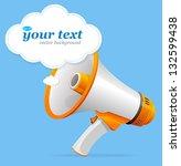 vector megaphone speech... | Shutterstock .eps vector #132599438
