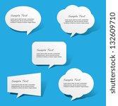 paper speech bubbles   Shutterstock .eps vector #132609710