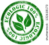 ecologic 100  grunge stamp  in... | Shutterstock . vector #132618173