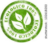 ecologic 100  grunge stamp  in... | Shutterstock . vector #132618203