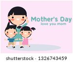 mother's day card  love the...   Shutterstock .eps vector #1326743459