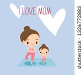 mom and daughter doing yoga...   Shutterstock .eps vector #1326772883
