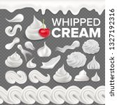 whipped cream set vector. white ... | Shutterstock .eps vector #1327192316